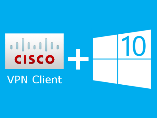 Cisco VPN для Windows 10